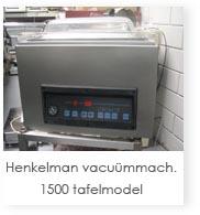 Henkelman vacu�mmachine 1500 tafelmodel