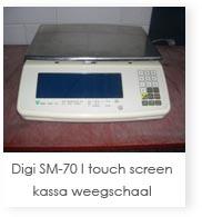 Digi SM-70 I touch screen kassa weegschaal
